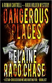 Awesome Novels: Dangerous Places by @ElaineRaco Chase 99¢ #NewRelease...
