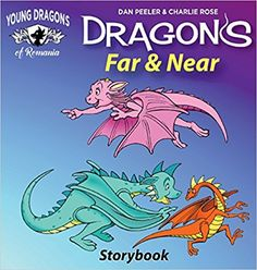 Dragons Far and Near: Story Book (Dragons of Romania) Charlie Rose, Romania, Dragons, Dan, Comic Books, Amazon, Reading, Products, Amazons