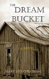 Free Kindle Book - [Religion & Spirituality][Free] The Dream Bucket
