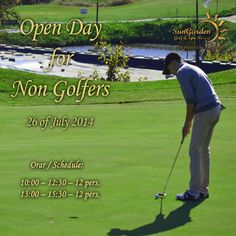 Learn Golf with us! Open Day for NonGolfers!  Details & Reservations:  http://sungardenresort.ro/news-archive/125-open-day-for-non-golfers-26-july