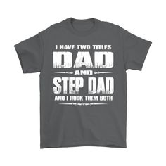 cc9c8cf4 An awesome step dad tshirt for the dad and stepdad that rocks them both!  These