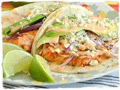 Fish Tacos with Honey Lime Slaw and Sriracha Ranch. I would do these with Tilapia.