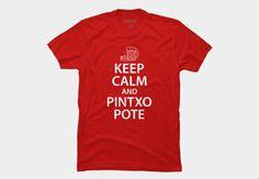 Keep Calm and Pintxo Pote T-Shirt