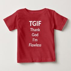 The Flawless Edition Baby T-Shirt - funny quotes fun personalize unique quote
