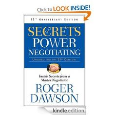 Secrets of Power Negotiating, Anniversary Edition: Inside Secrets from a Master Negotiator: Roger Dawson: Secret Power, The Secret, Great Books To Read, Good Books, 4 Hour Work Week, Business Money, Critical Thinking, Book Recommendations, Reading Lists