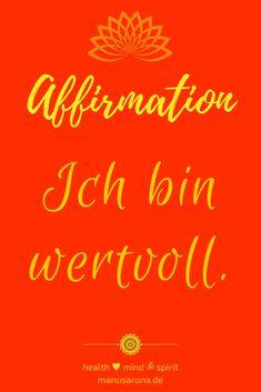 Ich bin wertvoll  1. Chakra Affirmation  wurzelchakra muladhara selbstwert selbstliebe, ich bin, rot rootchkra chakrs chakren chakabalancing chakrahealing yoga meditation  selfcare selflove intuition chakrayoga chakrameditation chakrasystem mantra kraftvoll frieden angekommen, ja zum Leben, konditionierung traumaheilung trauma, du bist, traumahealing codependency conditioning, liebe dich selbst, negative mind, innerer kritiker, NLP Chakra, Think Positive Thoughts, Yoga Meditation, Positive Affirmations, Intuition, Mantra, Law Of Attraction, Trauma, Mindfulness