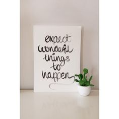 Expect Wonderful Things To Happen A3