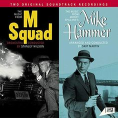 The Music From 'M Squad' + the Music from Mickey Spillane's 'Mike Hammer': Sound Library, Vinyl Cover, Vinyl Art, Lps, Orchestra, Soundtrack, Album Covers, Squad, Jazz