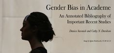 Academic research plays an important role in uncovering bias and helping to shape a more equal society. But academia also struggles to adequately confront persistent and entrenched gender bias in i… Science Topics, Social Science, Career Education, Higher Education, Stereotype Threat, Research Sources, London School Of Economics, Annotated Bibliography, Job Search Tips