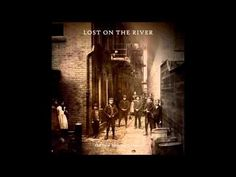 The New Basement Tapes-Lost on the River - YouTube