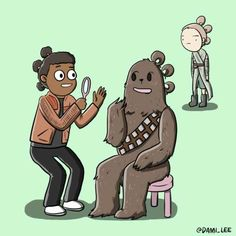 """Chewie and Finn trying out Rey's triple buns.""
