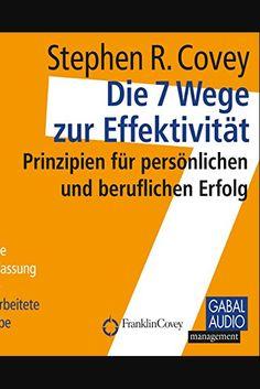 Die 7 Wege zur Effektivität: Prinzipien für persönlichen und beruflichen Erfolg Buch Online Lesen | Format: PDF - Buch - Hörbuch - ePub. ISBN : 4963709257545. EAN : 9714295448109. Sprache : Estnisch (et-ET - German (de-DE). Dateigröße: 9708 KB. 4,5 Sterne Bei 884 Bewertungen. Übersetzt : Ronas Nibbe. Gabal, Sonngard Dressler  417 Audio, Chart, Ps, Books, Reading Books Online, Language, Book, Tent, Libros