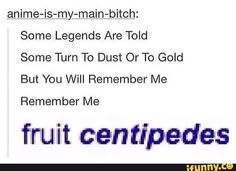 Fruit centipedes