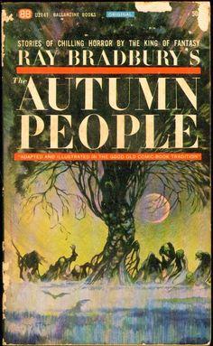 The Autumn People, (Oct 1965, Ray Bradbury, publ. Ballantine, U2141, $0.50, 188pp, pb, coll) Cover Frank Frazetta