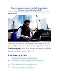 Cursos online, en español y gratuitos ideales para  freelancers disponibles en abril  http://www.mividafreelance.com/curso...