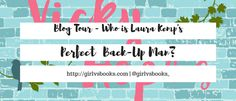Blog Tour // Who Is Laura Kemp's Perfect Back Up Man?