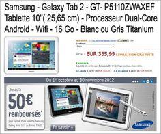 Tablette Samsung Galaxy Tab 2 10.1 Wifi 16 Go Blanc ou Argent Titanium à moins de 336 euros FDP inclus + 50 euros remboursés.