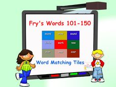 Fry's Words 101-150 Word Matching Tiles- Smart Board activity.