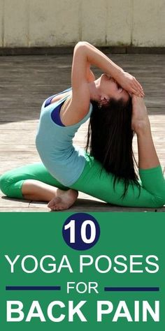 10 Must Do Yoga Poses for Back Pain - Bikini Fitness Yoga Poses For Back, Yoga For Back Pain, Yoga Fitness, Health Fitness, Fitness Tips, Yoga Positions, Back Exercises, Yoga Benefits, Yoga Meditation