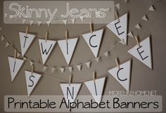 Free Printable Alphabet Banners - make a banner for every occasion! MoreLikeHome.net