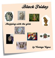 Back Friday Shopping with the girls  by Vintage Vogue by thesnapdragonslair on Polyvore featuring WALL, Post-It and vintage