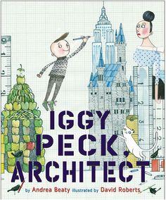 Abrams Iggy Peck, Architect (Hardcover)