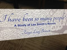 """A book mark to celebrate """"I have been so many people"""": A Study of Lee Smith's Novels"""