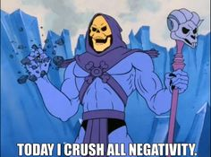 Skeletor Affirmations | Flickr - Photo Sharing!
