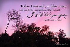 One year seems like yesterday and an eternity all at the same time! I miss you mom, but each day that passes brings me one day closer to you. Missing My Son, Missing You So Much, Collateral Beauty, Miss You Mom, Nostalgia, Angels In Heaven, Hold You, In Loving Memory, Happiness