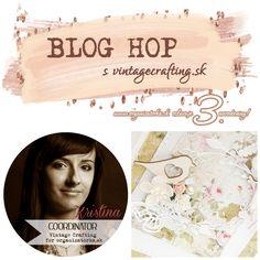 BLOG HOP s Vintage Crafting - Kristína