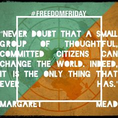 #MargaretMead #humantrafficking #freedomfighters