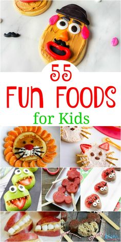 55 Fun Foods for Kids Guaranteed to Bring a Smile - #recipes #funfood #foodie #funstuff #kidapproved