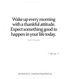 Wake up every morning with a thankful attitude! 🙌🏼