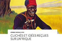 ARTICLE LCFF : Clichés et idées reçues sur l'Afrique. Le premier des clichés véhiculés au sujet de l'Afrique est géographique. Un ami sénégalais m'a raconté qu'on lui demandait régulièrement de « prononcer quelques mots en africain ». Comme si l'Afrique était un pays. Mais non, l'Afrique est bien un continent, formé de cinquante-quatre pays différents, qui parlent des langues différentes (et même dans de nombreux pays, on parle plusieurs langues !). http://www.lcf-magazine.com/?p=3464