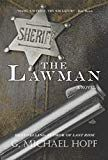 The Lawman by G. Michael Hopf (Author) #Kindle US #NewRelease #History #eBook #ad Chevrolet Logo, Nonfiction, Kindle, Religion, Author, Faith, History, Ebooks, Spirituality