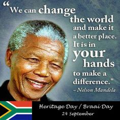 Nelson Mandela was and will always be one of the solutionaries I admire. He always believed that the key to change the world is in everybody's hands. For this, he made a change when ending the racial division in south Africa. Heritage Day South Africa, Malcolm X Quotes, Laser Dentistry, Nelson Mandela Quotes, Wisdom Teeth Removal, 24 September, Words Of Comfort, World Religions, Motivational Words