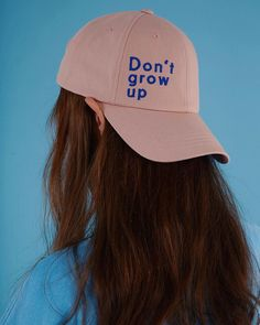 """Don't Grow Up"""