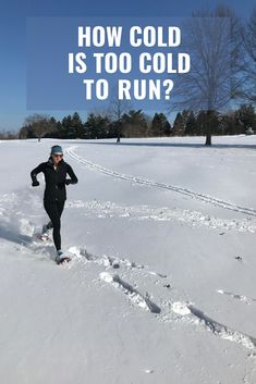 How cold is too cold to run? One running coach considers the risks and provides some answers and options for when you can't run outside. Running For Beginners, How To Start Running, Running Tips, How To Run Faster, How To Run Longer, Running In Cold Weather, Winter Running, Love Run, Just Run