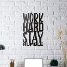 Metal Wall Art - Work Hard
