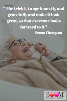 """"""" The trick is to age honestly and gracefully and make it look great, so that everyone looks forward to it """" Source by kristinasitzlac style over 50 aging gracefully Wisdom Quotes, Life Quotes, Aging Quotes, Motivational Quotes, Inspirational Quotes, Motivational Pictures, Wise Women, Strong Women, Inevitable"""