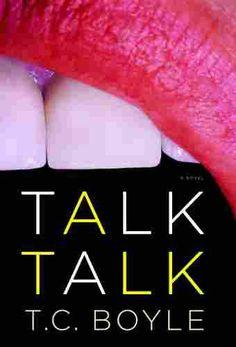 Talk Talk by T.C. Boyle