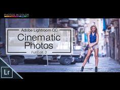 Lightroom 6 Tutorial - Cinematic Photography Edit In Lightroom CC - YouTube