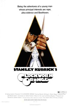 A Clockwork Orange ~ Stanley Kubrick