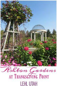 Ashton Gardens of Thanksgiving Point - Postcards & Passports