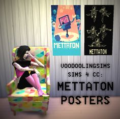 SIMS 4 CC: METTATON POSTERS I'm going to assume you meant the official merch poster? Hope you enjoy it! DOWNLOAD HERE