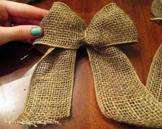 Simple Burlap Bow Tutorial by Ever-Changing Beauty