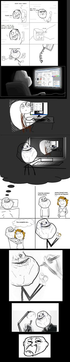 a little bit forever alone