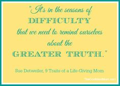 Week Three - 9 Traits of a Life-Giving Mom book study - come join us!