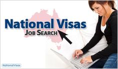 Interested in finding work in Australia?    National Visas has an online jobs database system to help you search for jobs in the land down under.    The National Visas Job Search allows job seekers to find a job or investigate employment opportunities available and suitable to them in Australia.