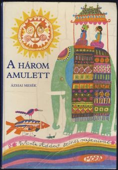 Adam Wurtz A három amulett - Ázsiai mesék (The three amulet - Asian Tales) Children's Book Illustration, Graphic Design Illustration, Children's Picture Books, Book Cover Art, Book Projects, Illustrations And Posters, Drawing For Kids, Vintage Posters, Illustrators